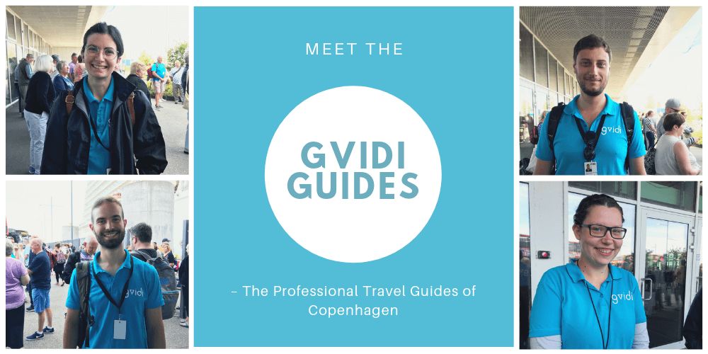 Meet the Gvidi Guides: The Professional Travel Guides of Copenhagen